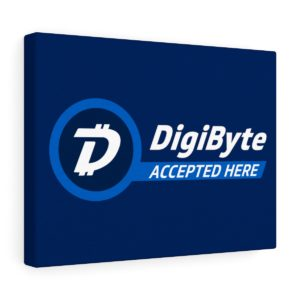 DigiByte Accepted Here Stretched canvas