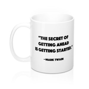 DGB 'Getting Started' Quote Mug 11oz