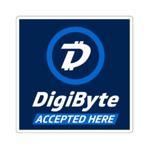 DigiByte Accepted Here Square Stickers